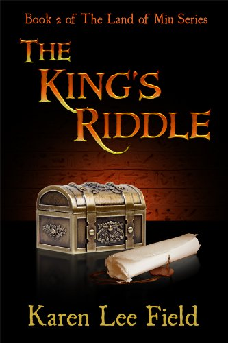 The King's Riddle (Land of Miu, #2) (The Land of Miu Series) (English Edition)