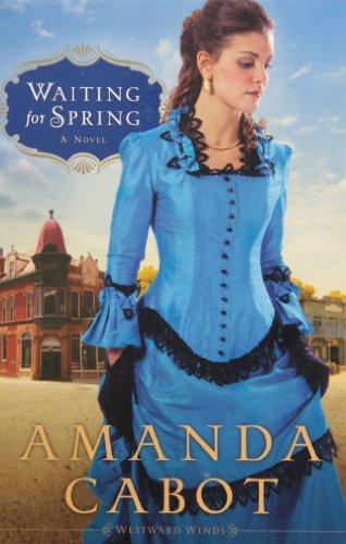 [Waiting for Spring: A Novel] (By: Amanda Cabot) [published: February, 2013]
