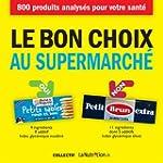 Le bon choix au supermarch�
