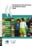 Perspectivas Económicas de América Latina  2009 (Oecd Development Centre)