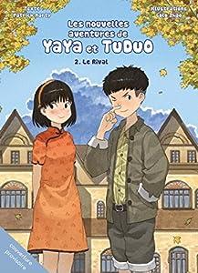 Les nouvelles aventures Yaya et Tuduo Edition simple Le Rival