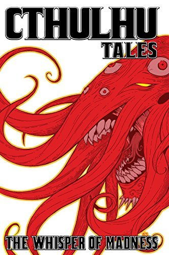 Cthulhu Tales Vol. 2: Whispers of Madness by Steve Niles (2008-12-01) par Steve Niles;Michael Alan Nelson;Tom Peyer;Mark Waid;William Messner-Loebs;Christine Boylan