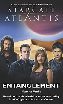 STARGATE ATLANTIS: Entanglement (English Edition) di [Wells, Martha ]