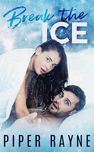 Break the Ice (Bedroom Games Book 3)