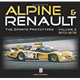 Alpine and Renault: The Sports Prototypes 1973 to 1978: 2