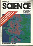 Pliage et géométrie - Images radar de la terre prises de l'espace - Les échantillons de la voie lactée - Developpement des cartes et des bandes dans le cerveau - Adaptation aux courants des organismes marins sessiles - Les lampes de Cosa - Neanderthal et Cro-magon...