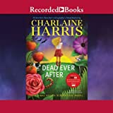 Dead Ever After (Sookie Stackhouse) by Charlaine Harris (2013-05-07)