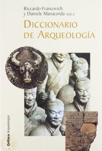 Diccionario de arqueología (Crítica/Arqueología) por Danielle Manacorda