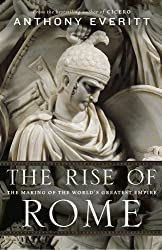 [(The Rise of Rome: The Making of the World's Greatest Empire)] [Author: Anthony Everitt] published on (November, 2013)