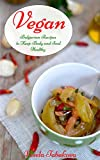 Image de Vegan Cookbook: Vegan Bulgarian Recipes to Keep Body and Soul Healthy: Whole Food Rec