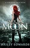 Over the Moon (Gemini Book 6)