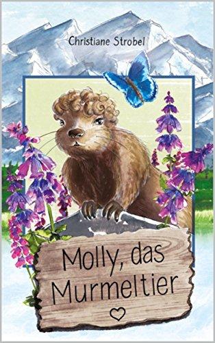Molly, das Murmeltier
