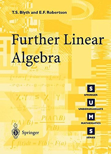 Further Linear Algebra (Springer Undergraduate Mathematics Series) por T. S. Blyth