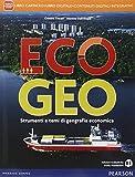 Ecogeo. Per le Scuole superiori. Con e-book. Con espansione online