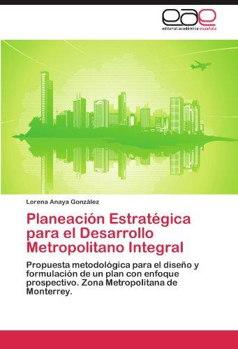 Planeación Estratégica para el Desarrollo Metropolitano Integral