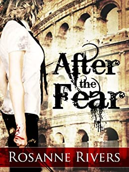 After the Fear (Young Adult Dystopian) by [Rivers, Rosanne]
