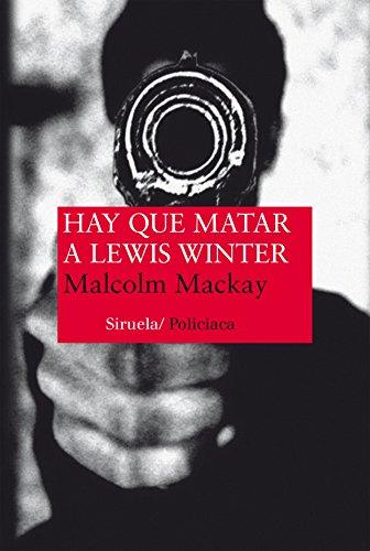 Hay que matar a Lewis Winter (Nuevos Tiempos)