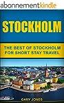 Stockholm: The Best Of Stockholm For...