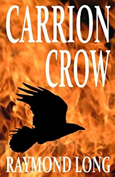 Carrion Crow (English Edition) di [Long, Raymond]