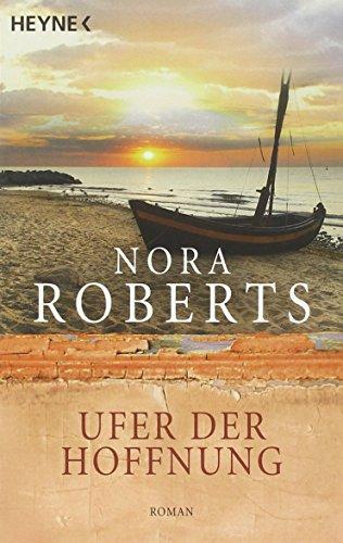 Buchseite und Rezensionen zu 'Ufer der Hoffnung (Die Quinn-Saga, Band 4)' von Nora Roberts