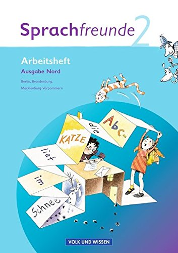 Sprachfreunde - Ausgabe Nord 2010 (Berlin, Brandenburg, Mecklenburg-Vorpommern): 2. Schuljahr - Arbeitsheft