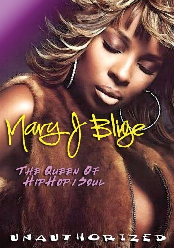 Mary J Blige: Queen of Hip Hop Soul [DVD] [Region 1] [US Import] [NTSC] (Mary J Blige-videos)