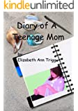 Diary of A Teenage Mom