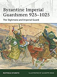 Byzantine Imperial Guardsmen 925-1025: The Tághmata and Imperial Guard.
