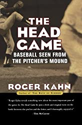 The Head Game: Baseball Seen from the Pitcher's Mound (Harvest Book) by Roger Kahn (2001-04-26)