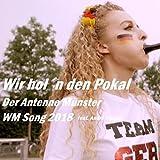Wir hol'n den Pokal - Der Antenne Münster WM Song 2018