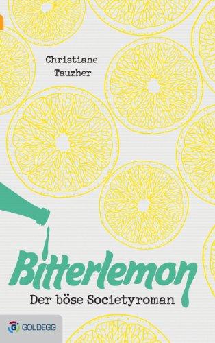 Bitterlemon: Der böse Societyroman