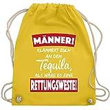 Typisch Männer - Männer! Klammert euch an den Tequila, als wäre es eine Rettungsweste! - Unisize - Gelb - WM110 - Turnbeutel & Gym Bag
