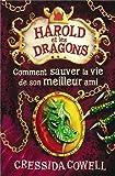 harold et les dragons tome 9 comment sauver la vie de son meilleur ami