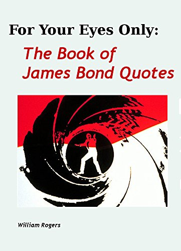 For Your Eyes Only The Book Of James Bond Quotes English