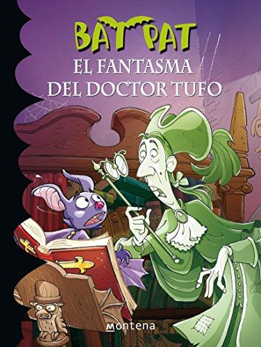 El Fantasma del Doctor Tufo (Bat Pat) por Roberto Pavanello