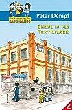 Spione in der Textilfabrik - Die Abenteuer der Rabenbande: Band 3