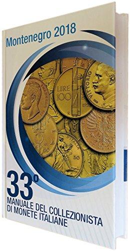 2018 Catalogo Montenegro 33ª ediz. Manuale del Collezionista di Monete Italiane