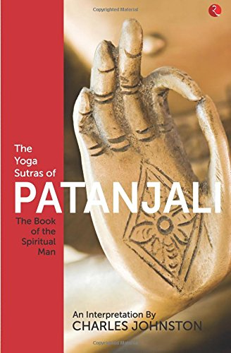 "The Yoga Sutras of Patanjali: ""The Book of the Spiritual Man"""