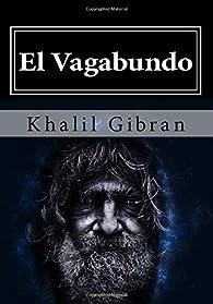 El Vagabundo par Kahlil Gibran