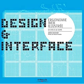 Ergonomie web illustrée - 60 sites à la loupe