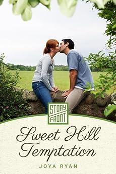 Sweet Hill Temptation (A Short Story) by [Ryan, Joya]