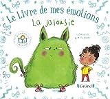 Le livre de mes émotions - La jalousie