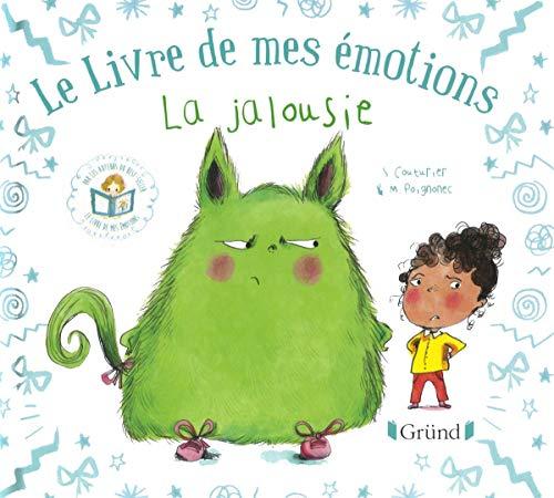 Le livre de mes émotions - La jalousie par Stéphanie COUTURIER