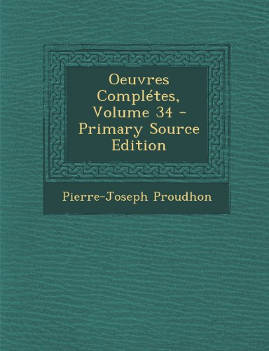 Oeuvres Complétes, Volume 34