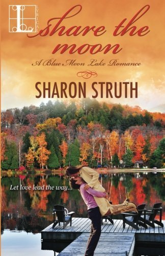 Share the Moon by Sharon Struth (2014-08-12)