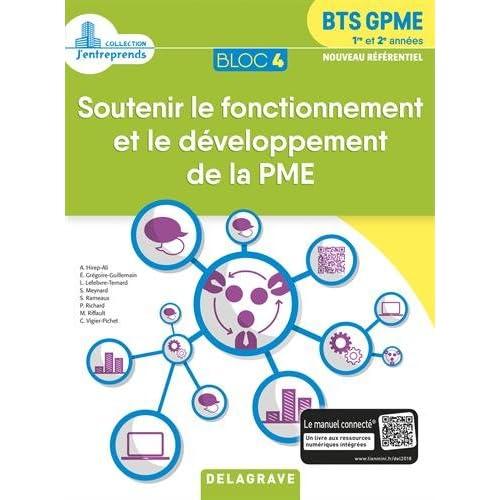 Soutenir le fonctionnement et le développement de la PME Bloc 4 BTS GPME 1re et 2e années
