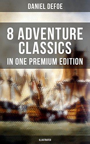 8-adventure-classics-in-one-premium-edition-illustrated-robinson-crusoe-captain-singleton-memoirs-of