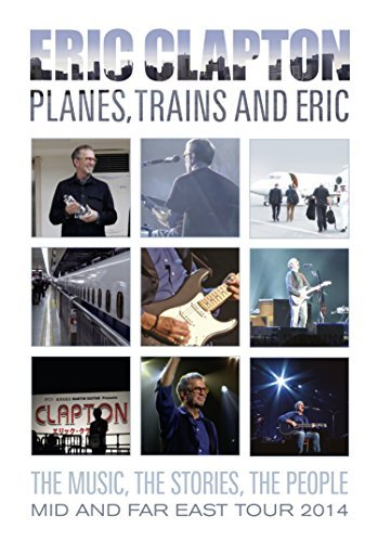 Planes, Trains & Eric by Eric Clapton