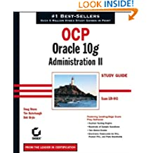 OCP: Oracle 10g Administration II Study Guide: Exam 1Z0–043