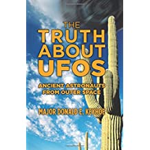 The Truth About UFOs: Ancient Astronauts From Outer Space